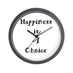 Happiness is A Choice Wall Clock