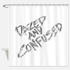 Dazed and Confused Shower Curtain