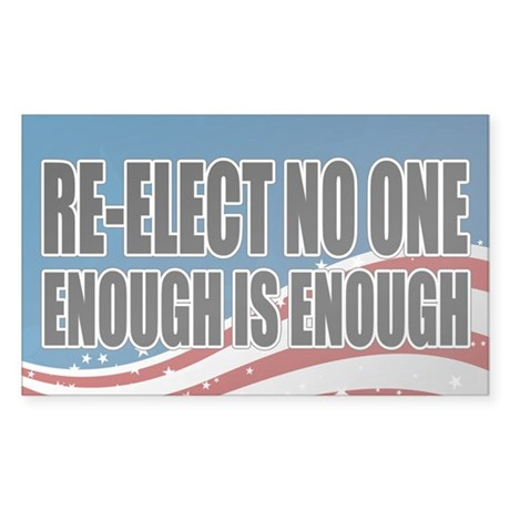 Re-elect No One Sticker (Rectangle)