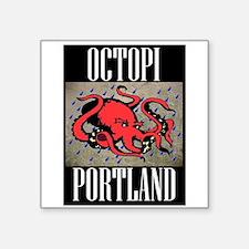 "Octopi Portland (rainy version) Square Sticker 3"""
