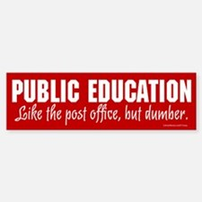 Public Education Bumper Bumper Bumper Sticker