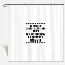 Never Underestimate Okichitaw Fight Shower Curtain
