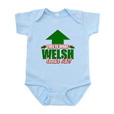 Welsh looks like Infant Bodysuit