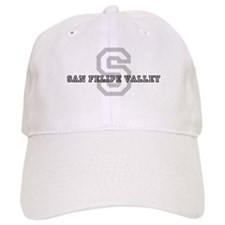 San Felipe Valley (Big Letter Baseball Cap