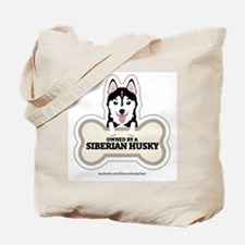 Owned by a Husky Tote Bag