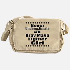 Never Underestimate Krav Maga Fighte Messenger Bag