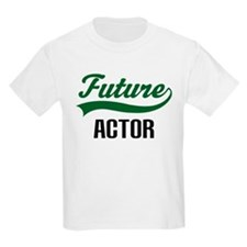 Future Actor T-Shirt