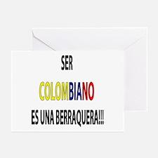 Ser Colombiano s una berraquera Greeting Cards (Pa