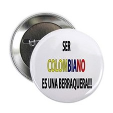 Ser Colombiano s una berraquera Button