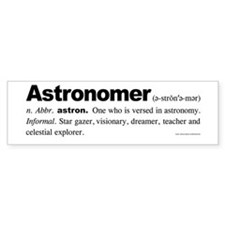 Astronomer Bumper Bumper Sticker