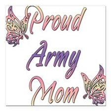 """proudarmymombutterfly.png Square Car Magnet 3"""" x 3"""