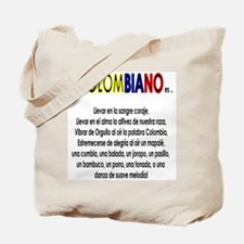 Ser Colombiano es Tote Bag