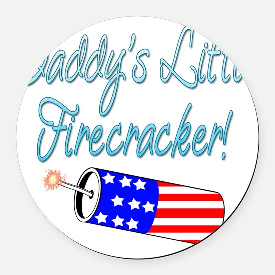 daddysfirecrackerblue.png Round Car Magnet