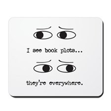 I See Book Plots - Mousepad
