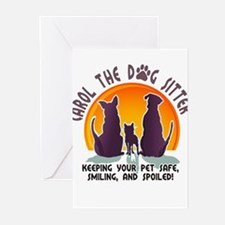 Carol The Dog Sitter with Tag Line Greeting Cards