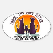 Carol The Dog Sitter with Tag Line Decal