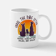 Carol The Dog Sitter with Tag Line Mug