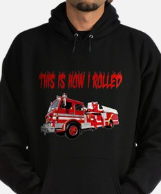 Retired Firefighter- How I Rolled Hoodie (dark)