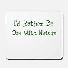 One With Nature Mousepad