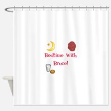 Bedtime With Bruce Shower Curtain