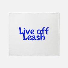 Live Off Leash Throw Blanket