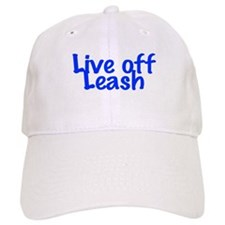 Live Off Leash Baseball Cap