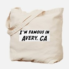 Famous in Avery Tote Bag
