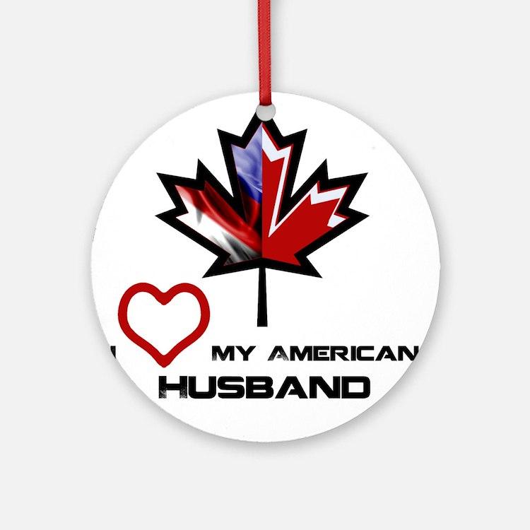 Canada-America Husband.png Ornament (Round)