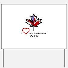 America - Canada Wife.png Yard Sign