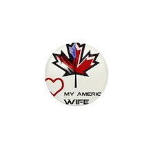 Canada-America Wife.png Mini Button