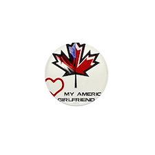Canada-American Girlfriend.png Mini Button