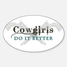Cowgirls Do It Better Decal