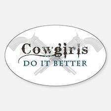 Cowgirls Do It Better Sticker (Oval)