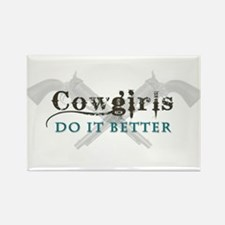 Cowgirls Do It Better Rectangle Magnet