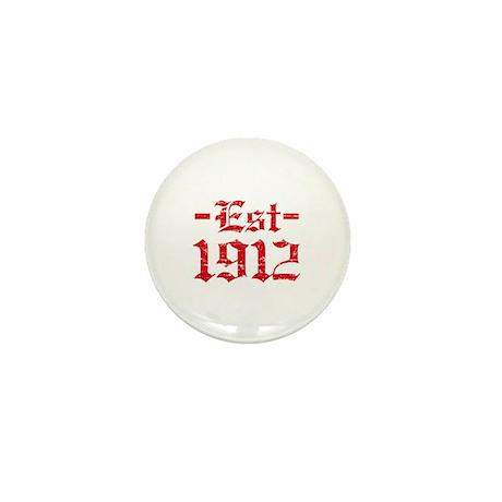 Established in 1912 Mini Button