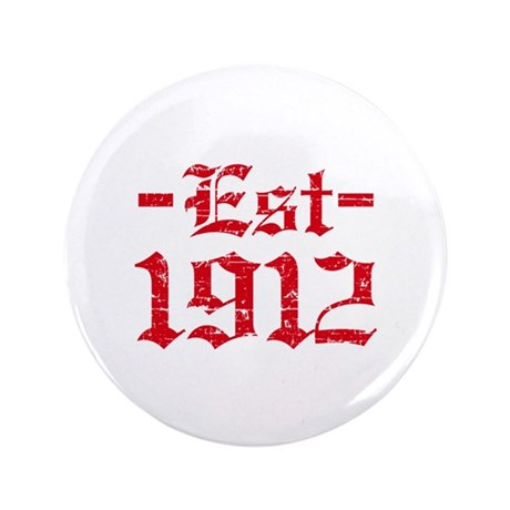 "Established in 1912 3.5"" Button (100 pack)"