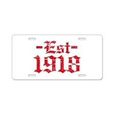 Established in 1918 Aluminum License Plate