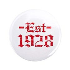 """Established in 1928 3.5"""" Button (100 pack)"""