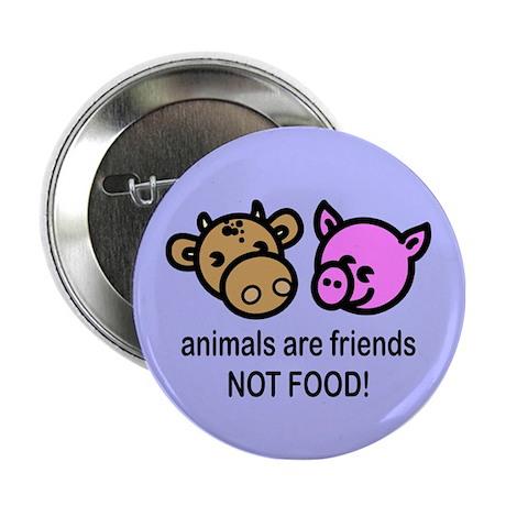 Animals Are Friends Button