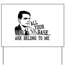 ALAN TURING - All Your Base Belong To Me Yard Sign