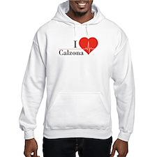 I love Calzona Hoodie