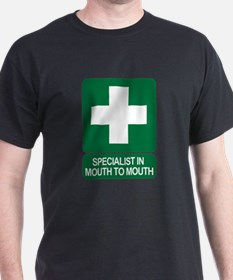 Specialist In Mouth To Mouth T-Shirt