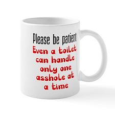 Please be patient Mug