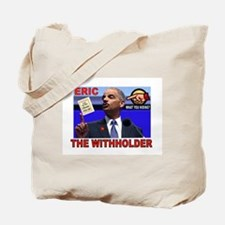 HOLDER HIDING Tote Bag