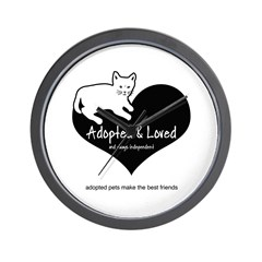Adopted, Loved & Independent Wall Clock