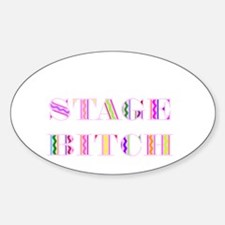 Stage Bitch Oval Decal
