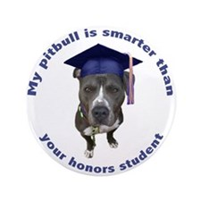 "Pit bull is smarter - circle 3.5"" Button"