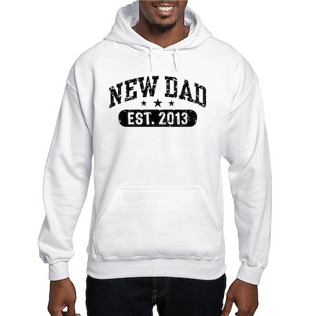 New Dad Est. 2013 Hooded Sweatshirt