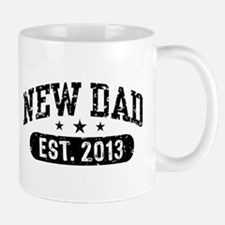 New Dad Est. 2013 Mug
