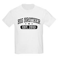 Big Brother Est. 2013 T-Shirt
